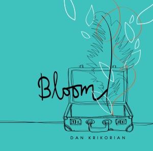 Bloom by Dan Krikorian